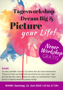 Tagesworkshop: Picture your Life!